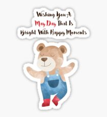 Wishing you a May Day that is bright with Happy moments Sticker