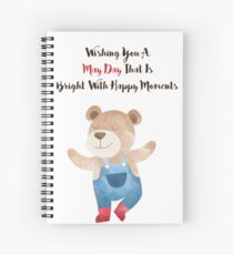 Wishing you a May Day that is bright with Happy moments Spiral Notebook