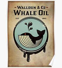 Walldun & Co Whale Oil Poster