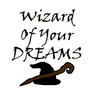 Wizard Of Your Dreams (Black) by blakcirclegirl