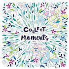 Collect moments, not things by Dominiquevari