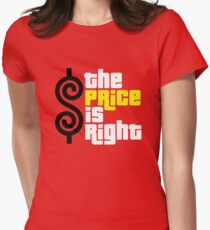 the price is right Women's Fitted T-Shirt