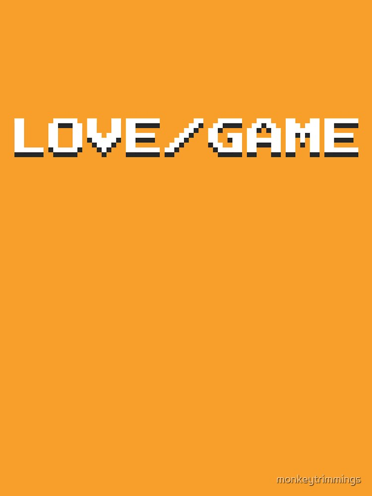 LOVE / GAME by monkeytrimmings