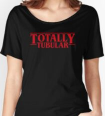 Totally Tubular Stranger Things Inspired Women's Relaxed Fit T-Shirt