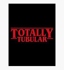 Totally Tubular Stranger Things Inspired Photographic Print