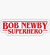 Bob Newby Superhero Stranger Things Inspired Sticker