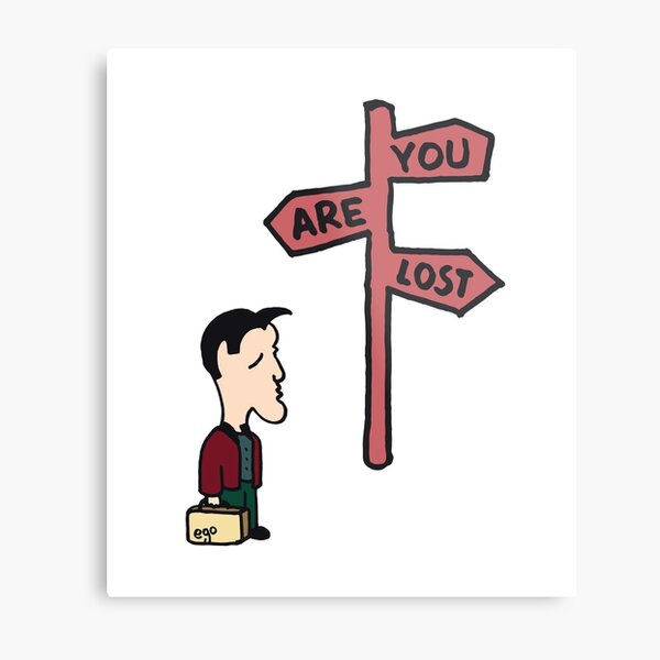 You are lost Metal Print