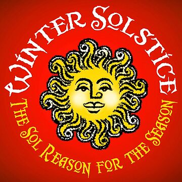 WINTER SOLSTICE -The Sol Reason for the Season by atheistcards