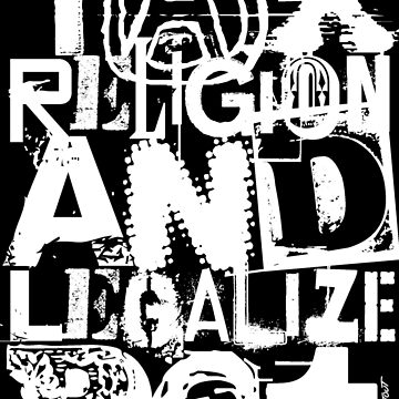 TAX RELIGION & LEGALIZE POT by atheistcards