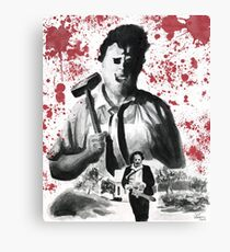 They Call Him Leatherface Canvas Print