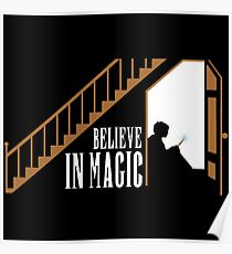 Believe In Magic  Poster