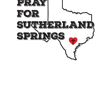 Pray for Sutherland Springs Texas by CatCrewsDesign