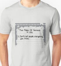 2 Rules Of Success in Life Unisex T-Shirt