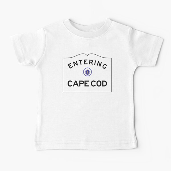 Entering CAPE COD - Commonwealth of Massachusetts Road Sign Baby T-Shirt