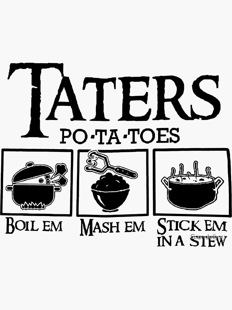 Taters by Grundelboy