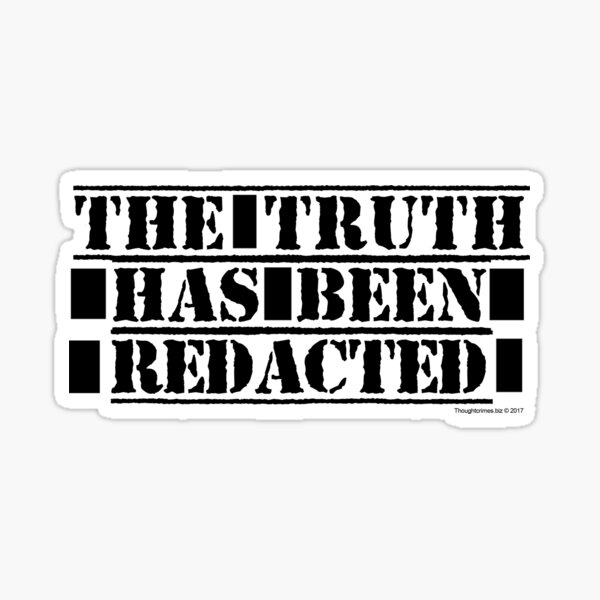 The Truth Has Been Redacted Sticker