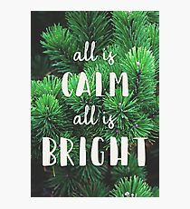 All is Calm, All is Bright Photographic Print