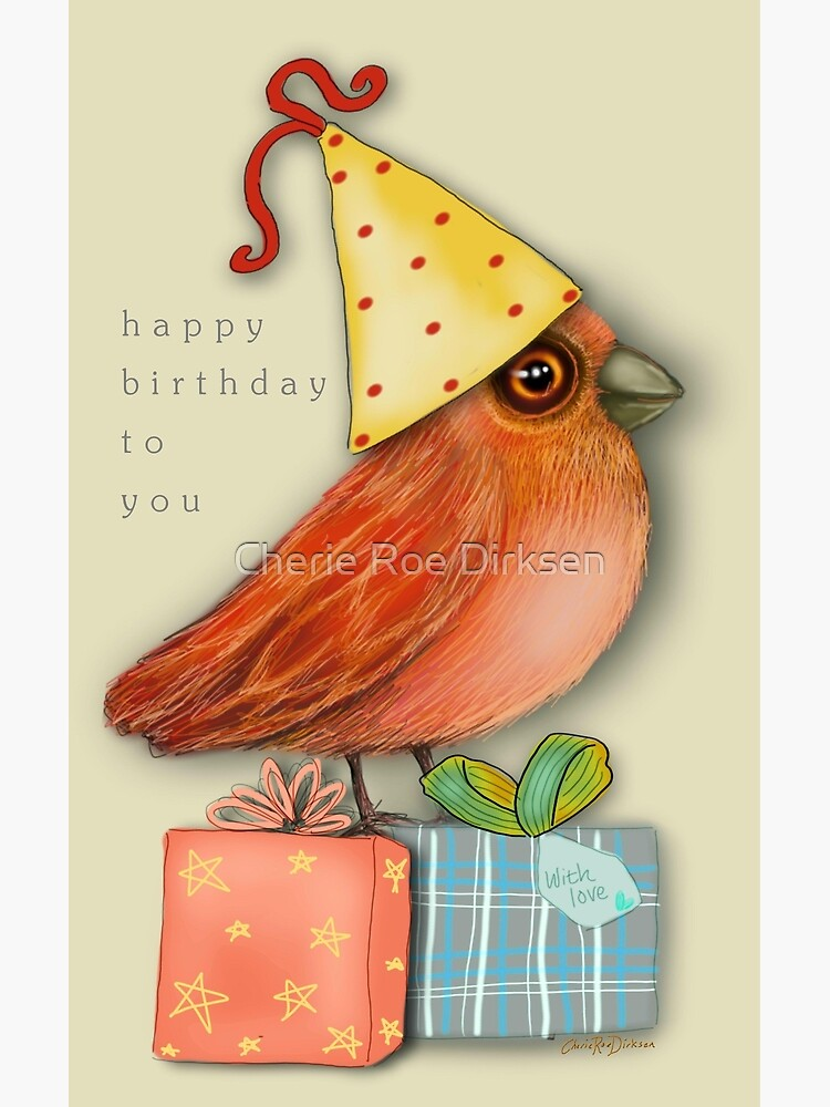 Birthday Bird by cheriedirksen