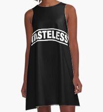 Tasteless slogan A-Line Dress