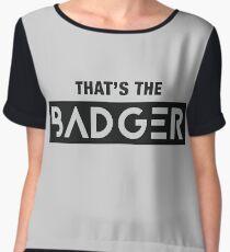 That's the Badger slogan Women's Chiffon Top