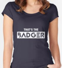 That's the Badger slogan Women's Fitted Scoop T-Shirt