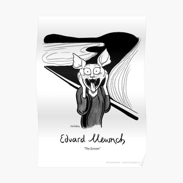 #meowdernart - Edvard Mewnch Poster