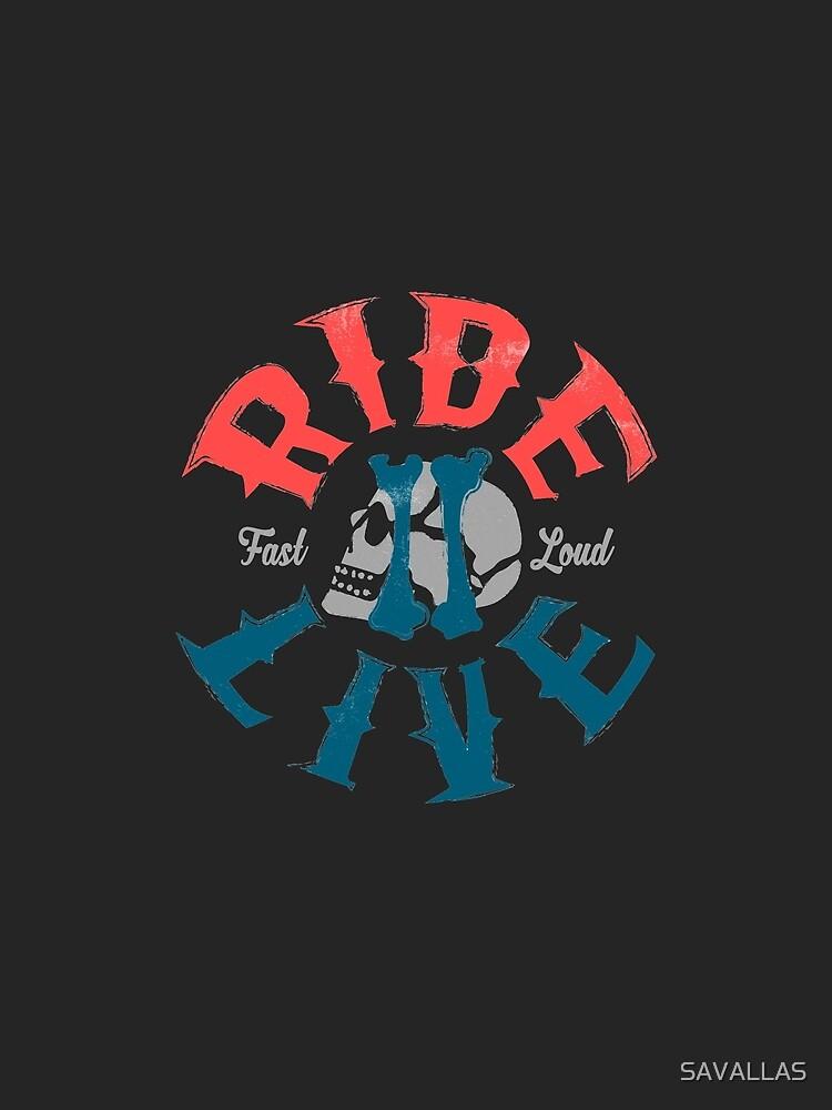 Ride 2 Live von SAVALLAS