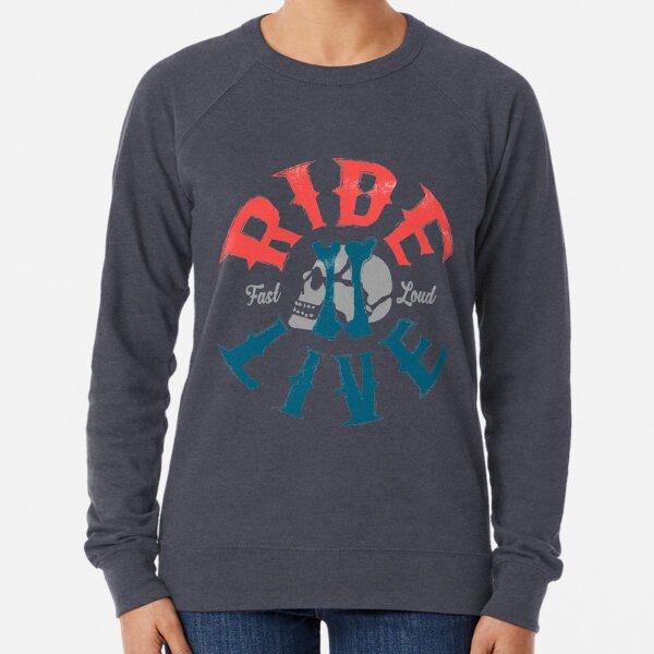 Ride 2 live Lightweight Sweatshirt