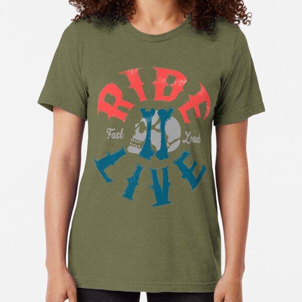 Ride 2 live Tri-blend T-Shirt