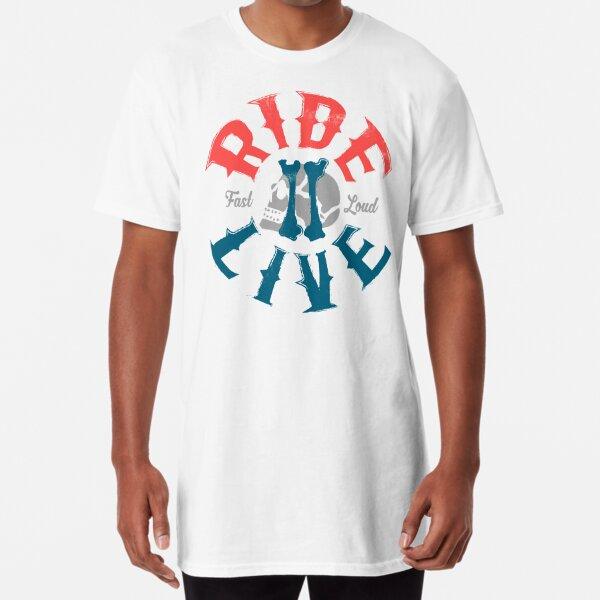 Ride 2 live Long T-Shirt