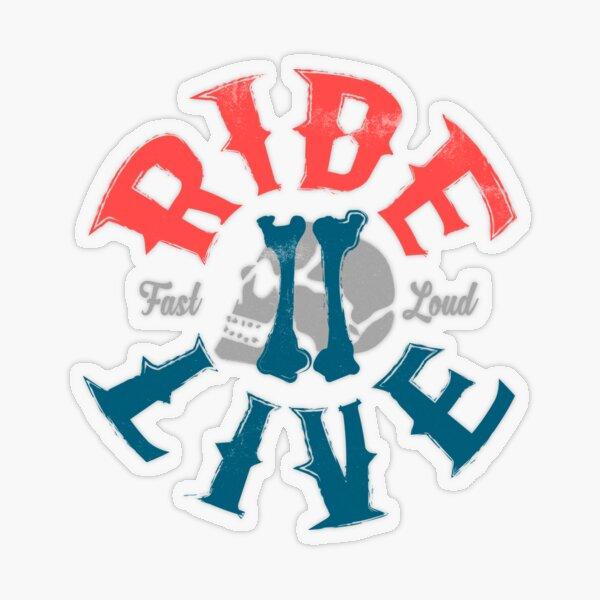 Ride 2 live Transparent Sticker