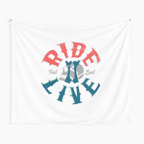 Ride 2 live Tapestry