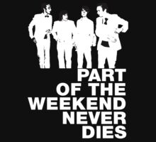 TShirtGifter Presents: Soulwax - Part of the Weekend Never Dies