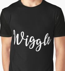 wiggle wiggle wiggle wiggle slogan Graphic T-Shirt