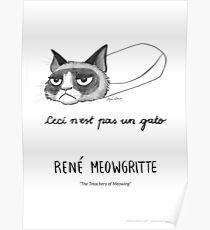 #meowdernart - René Meowgritte Poster