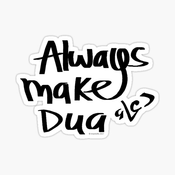 Always Make Dua Sticker