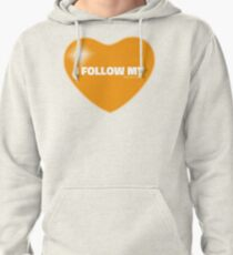 I Follow My ❤ (Orange) Pullover Hoodie