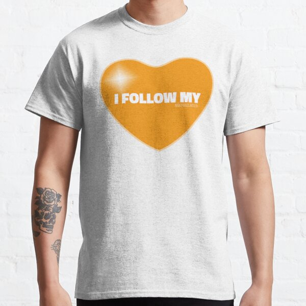 I Follow My ❤ (Orange) Classic T-Shirt