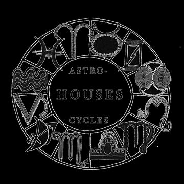 Earthly Cycles - Astro HOUSE Cycles by tkrosevear
