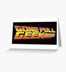 """GoneFullGeek """"Back to the Future"""" Greeting Card"""