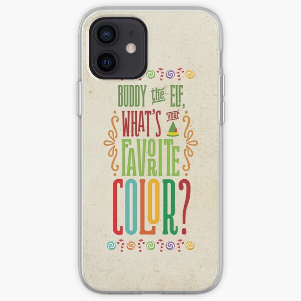 Buddy the Elf - What's Your Favorite Color? iPhone Soft Case