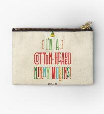 Buddy the Elf! I'm a Cotton-Headed Ninny Muggins! Studio Pouch