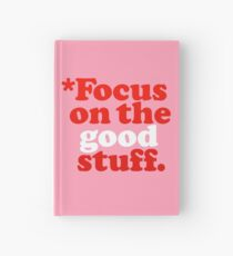 Focus On The Good Stuff {Pink & Red Version} Hardcover Journal