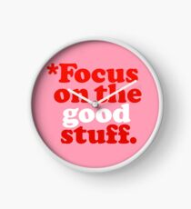 Focus On The Good Stuff {Pink & Red Version} Clock