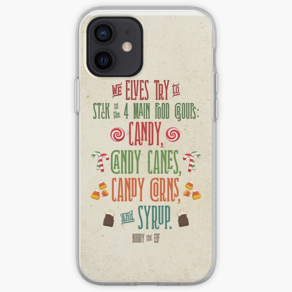 Buddy the Elf - The Four Main Food Groups iPhone Soft Case