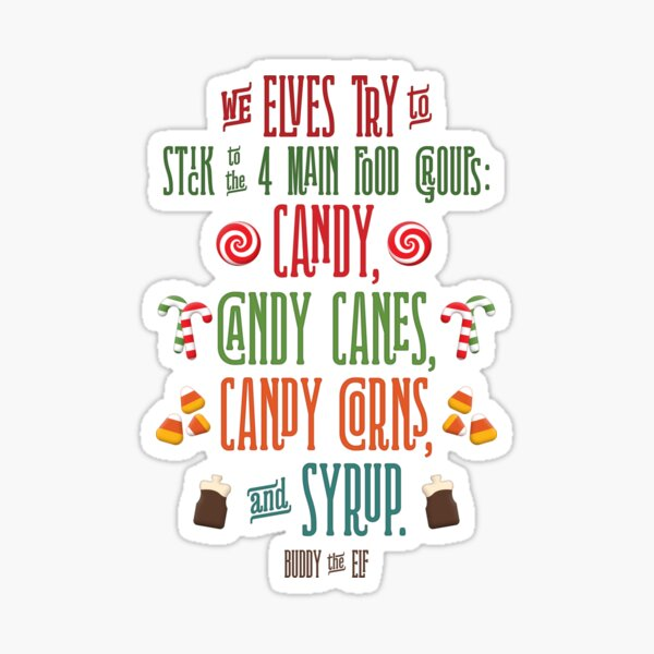 Buddy the Elf - The Four Main Food Groups Sticker