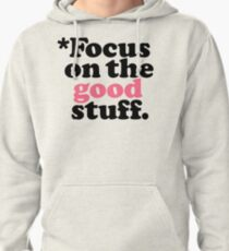 Focus On The Good Stuff {Pink & Red Version} Pullover Hoodie