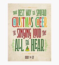 Buddy the Elf - Christmas Cheer Photographic Print