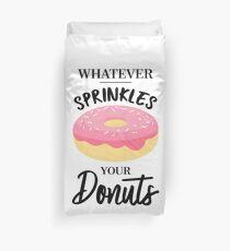 Was auch immer Ihre Donuts besprüht Bettbezug