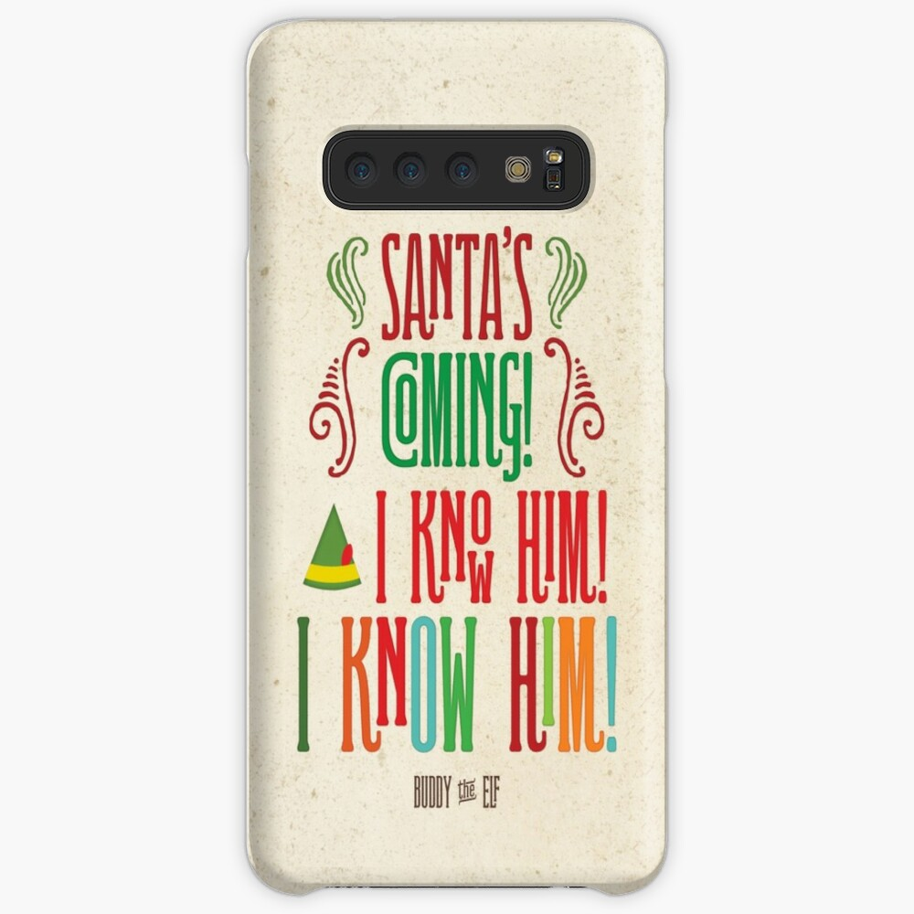 Buddy the Elf! Santa's Coming! I know him!  Case & Skin for Samsung Galaxy